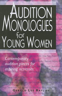 Audition Monologues for Young Women: Contemporary Audition Pieces for Aspiring Actresses Cover Image
