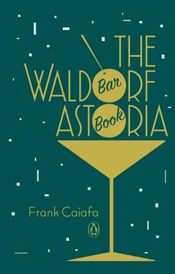 The Waldorf Astoria Bar Book Cover Image