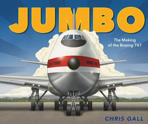 Jumbo: The Making of the Boeing 747 Cover Image