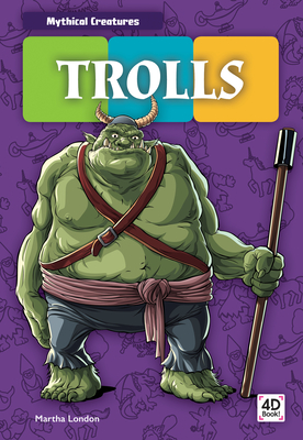 Trolls (Mythical Creatures) Cover Image