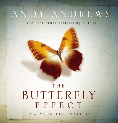The Butterfly Effect: How Your Life Matters Cover Image