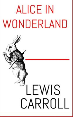 Alice In Wonderland: The Aston & James Collection Cover Image