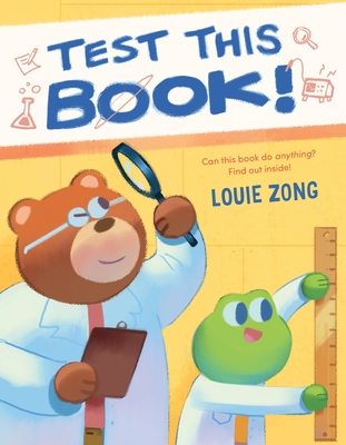 Test This Book!: A laugh-out-loud picture book about experiments and science! Cover Image
