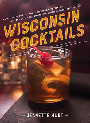 Wisconsin Cocktails Cover Image