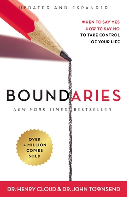 Boundaries Updated and Expanded Edition: When to Say Yes, How to Say No to Take Control of Your Life Cover Image