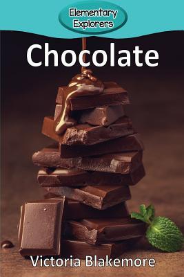 Chocolate (Elementary Explorers #100) Cover Image