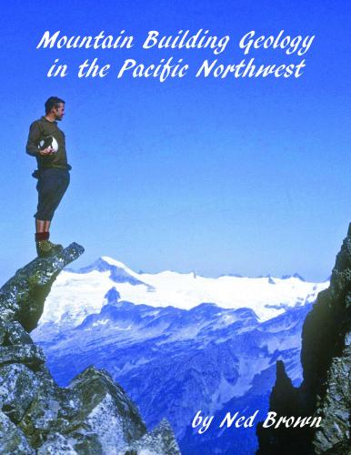 Mountain Building Geology of the Pacific Northwest Cover Image