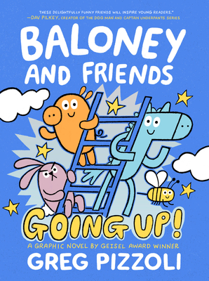 Baloney and Friends: Going Up! (Baloney & Friends #2) Cover Image