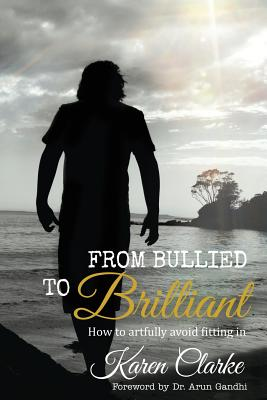 From Bullied to Brilliant: How to artfully avoid fitting in Cover Image