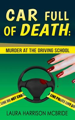 Car Full of Death: A Shelf & Chloe Barker Mystery Cover Image