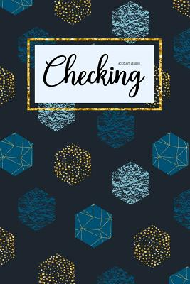 Checking Account Ledger: 6 Column Payment Record, Personal Checking Account Balance Register, Simple Accounting Book, Record and Tracker Log Bo Cover Image