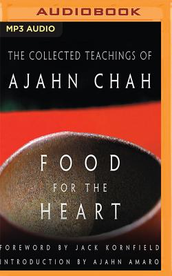 Food for the Heart: The Collected Teachings of Ajahn Chah Cover Image