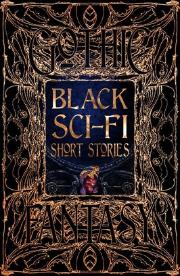 Black Sci-Fi Short Stories (Gothic Fantasy) Cover Image