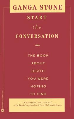 Start the Conversation: The Book About Death You Were Hoping to Find Cover Image