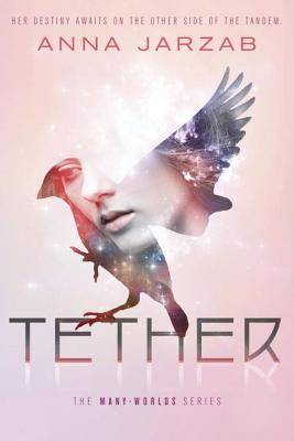 Cover for Tether (Many-Worlds #2)