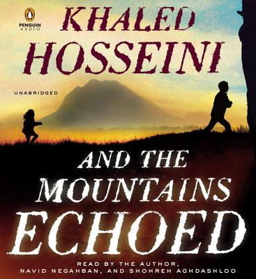And the Mountains Echoed: A Novel by the Bestselling Author of the Kite Runner and a Thousand Splendid Sun S Cover Image