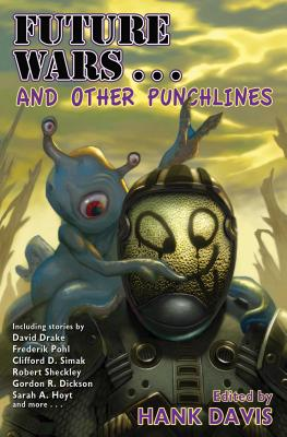 Future Wars . . . and Other Punchlines, 1 (Baen #1) Cover Image