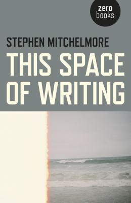This Space of Writing Cover