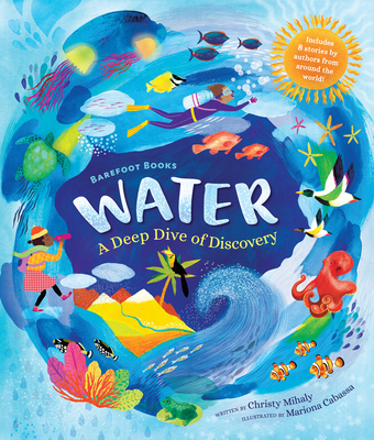 Barefoot Books Water: A Deep Dive of Discovery Cover Image