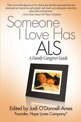 Someone I Love Has ALS: A Family Caregiver Guide Cover Image