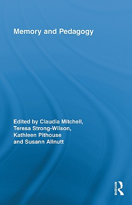 Memory and Pedagogy (Routledge Research in Education #48) Cover Image