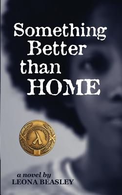 Cover for Something Better than Home