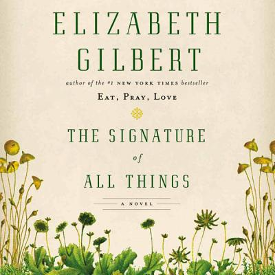 The Signature of All Things Cover Image