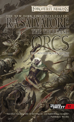 The Thousand Orcs (The Legend of Drizzt #17) Cover Image