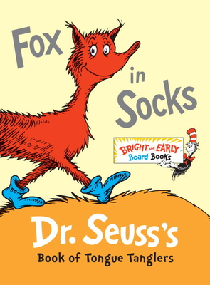 Fox in Socks: Dr. Seuss's Book of Tongue Tanglers (Bright & Early Board Books(TM)) Cover Image