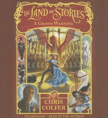 The Land of Stories: A Grimm Warning Cover Image