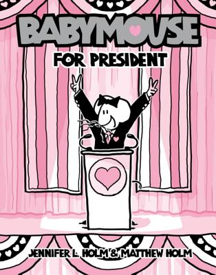 Babymouse for President Cover