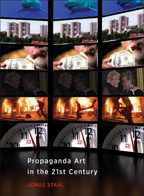 Propaganda Art in the 21st Century Cover Image
