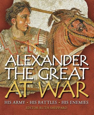 Alexander the Great at War Cover