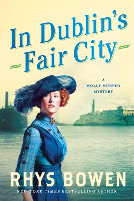 In Dublin's Fair City: A Molly Murphy Mystery (Molly Murphy Mysteries #6) Cover Image