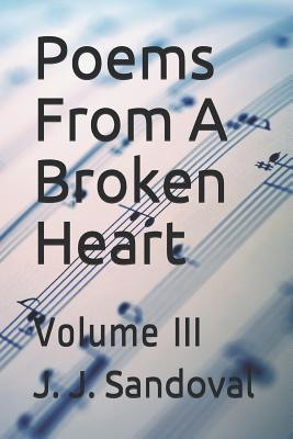 Poems from a Broken Heart: Volume III Cover Image
