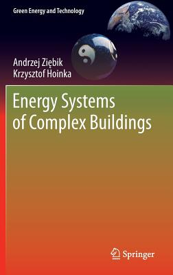 Energy Systems of Complex Buildings (Green Energy and Technology) Cover Image