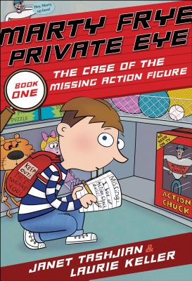 Marty Frye, Private Eye: The Case of the Missing Action Figure Cover Image