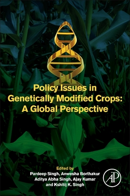 Policy Issues in Genetically Modified Crops: A Global Perspective Cover Image