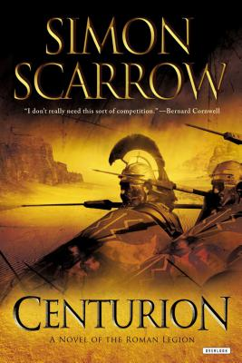 Centurion: A Roman Legion Novel Cover Image