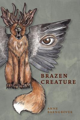 Cover for Brazen Creature