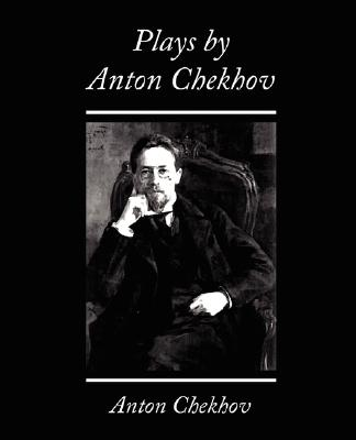 Plays by Anton Chekhov Cover