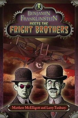 Benjamin Franklinstein Meets the Fright Brothers Cover