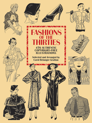 Fashions of the Thirties: 476 Authentic Copyright-Free Illustrations (Dover Pictorial Archive) Cover Image