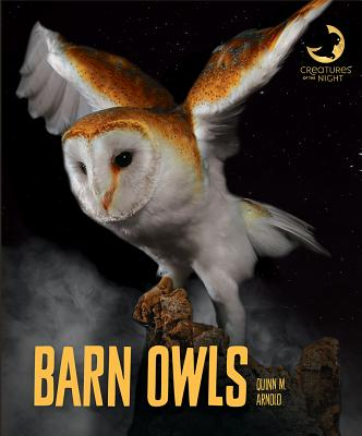 Barn Owls (Creatures of the Night) Cover Image