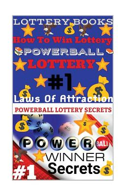 Lottery Books: How To Win Lottery: Powerball Lottery: Laws Of Attraction Cover Image