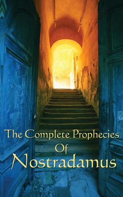 The Complete Prophecies of Nostradamus Cover Image