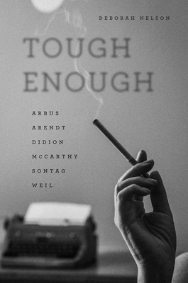 Tough Enough: Arbus, Arendt, Didion, McCarthy, Sontag, Weil image_path