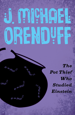 The Pot Thief Who Studied Einstein (Pot Thief Mysteries #3) Cover Image