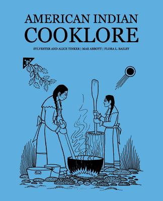American Indian Cooklore (Classic Reprints) Cover Image