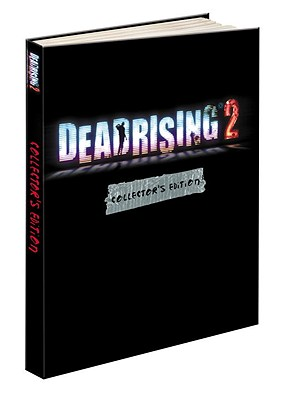 Dead Rising 2 Collector's Edition: Prima Official Game Guide Cover Image